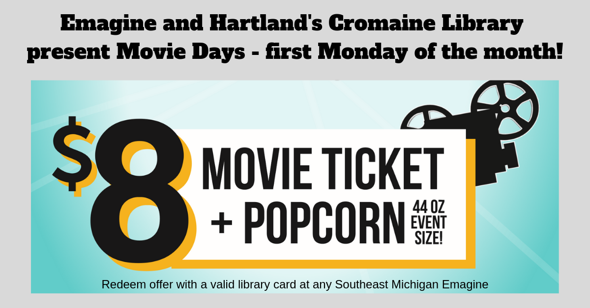 Cromaine Library and Emagine Movie Days Deal