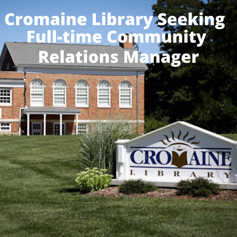Cromaine Library Seeking Full-time Community Relations Manager