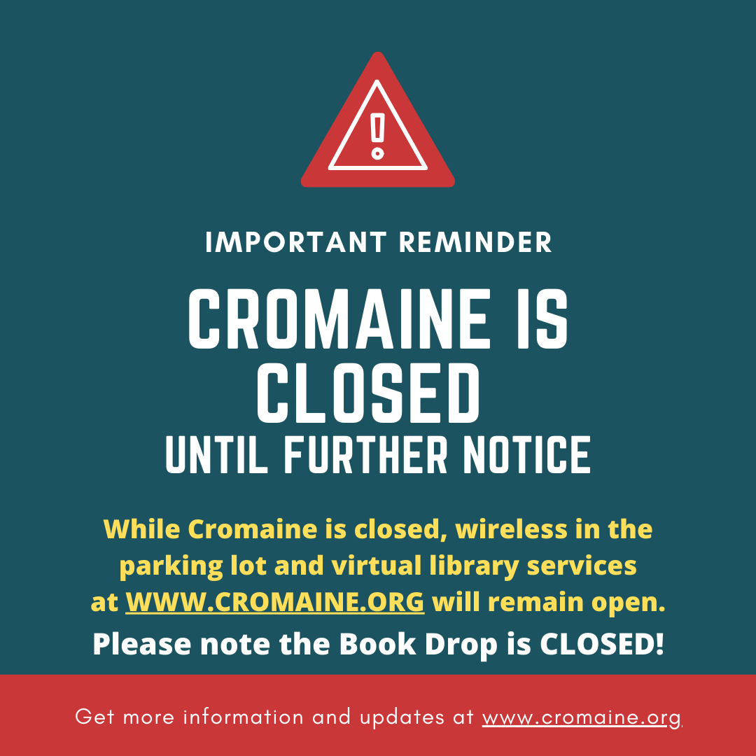 Cromaine District Library Closed Until Further Notice