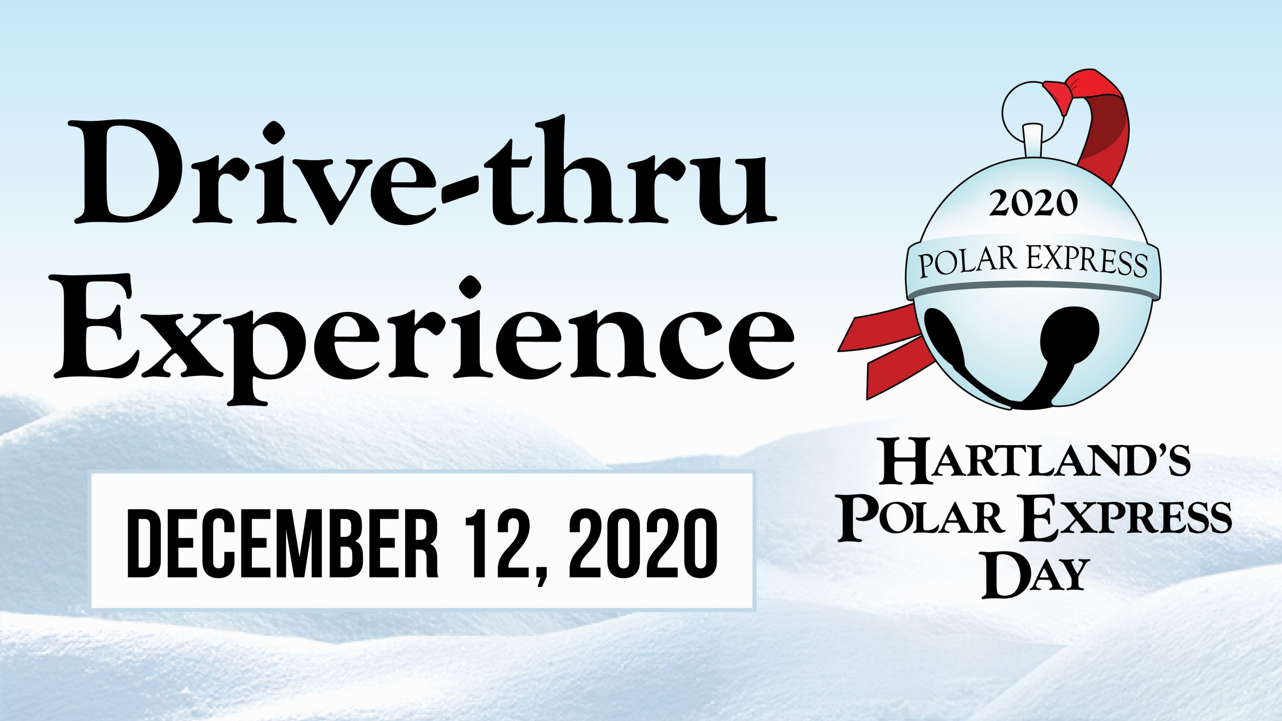 "Hartland's Polar Express Day Transitions to a ""Drive-thru Experience"" for 2020!"