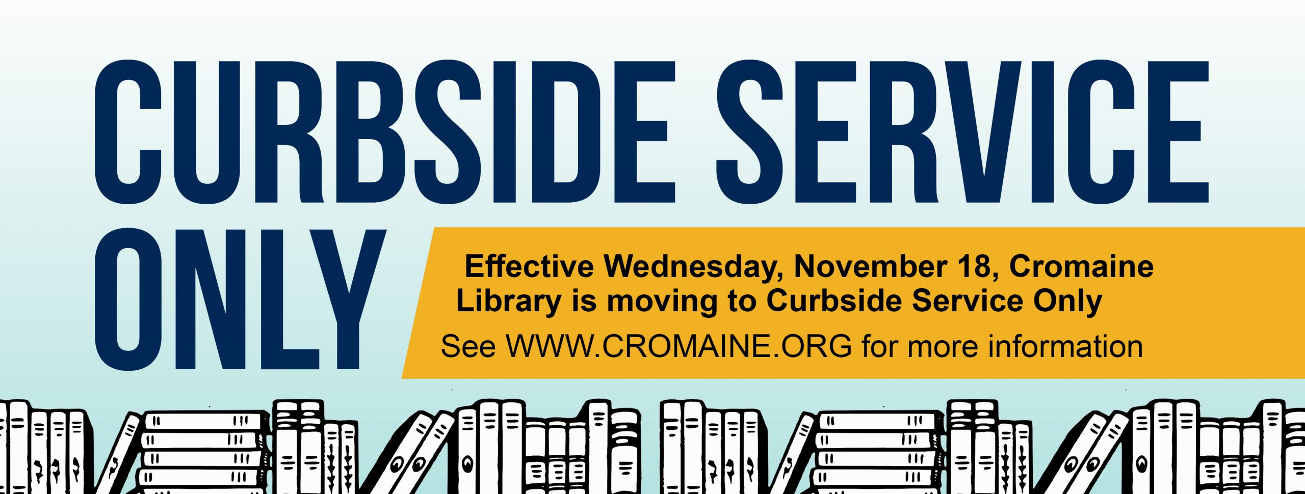 Cromaine Library Returns to Curbside Service Only