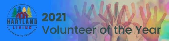 Hartland Living Seeking Volunteer of the Year Nominations for 2021